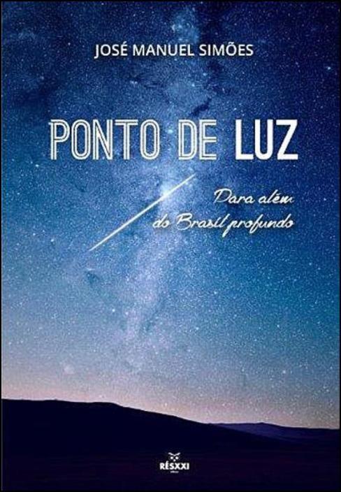 Ponto de Luz - Para Além do Brasil Profundo