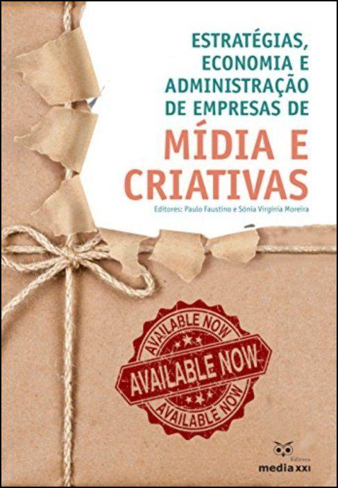 Estratégias, Economia e Administração de Empresas de Mídia e Criativas