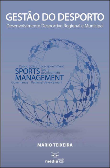 Gestão do Desporto - Desenvolvimento desportivo Regional e Municipal