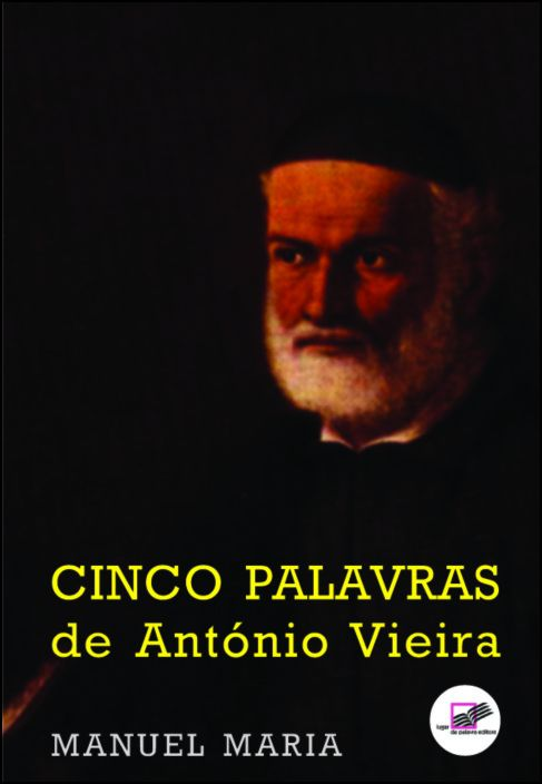Cinco Palavras de António Vieira