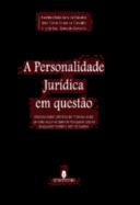 A Personalidade Jurídica em Questão