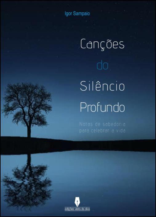 Canções do Silêncio Profundo