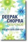 Deepak Responde: Tudo Sobre Saúde e Bem-estar