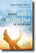Quando Deus e a Medicina se Encontram