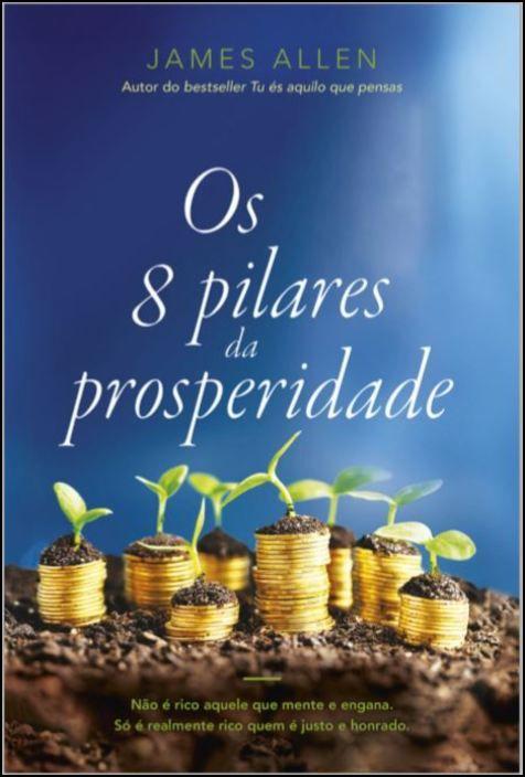 Os 8 pilares da prosperidade