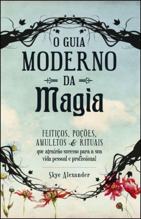 O Guia Moderno da Magia
