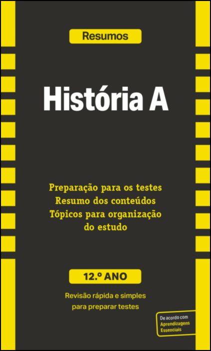 Resumos - História A - 12.º Ano