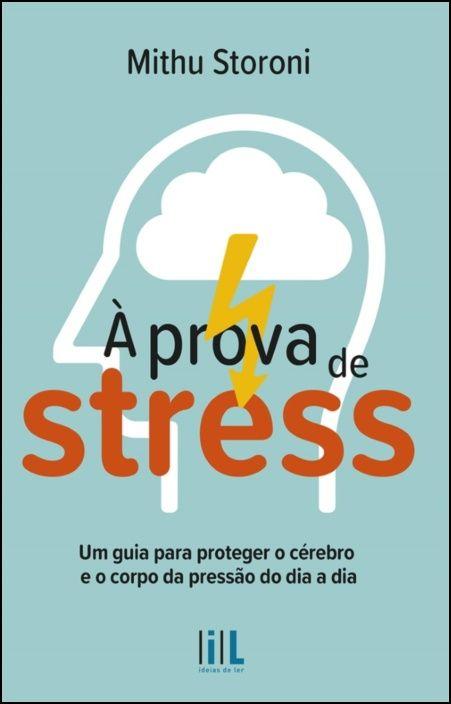 À Prova de Stress
