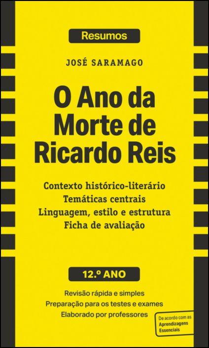 Resumos - O Ano da Morte de Ricardo Reis - José Saramago - 12.º ano