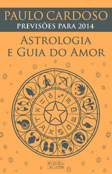 Astrologia e Guia do Amor 2014