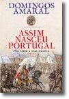 Assim Nasceu Portugal: por amor a uma mulher - Volume I