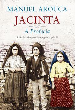 Jacinta ? A Profecia
