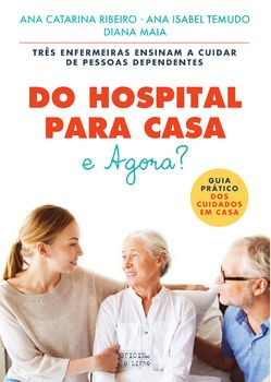 Do Hospital para Casa: E Agora?