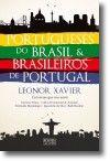 Portugueses do Brasil & Brasileiros de Portugal