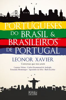 Portugueses do Brasile Brasileiros de Portugal