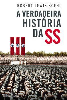 A Verdadeira História da SS