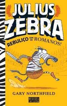 Julius Zebra ? Rebuliço com os Romanos!