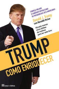 Trump - Como Enriquecer