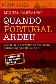 Quando Portugal Ardeu