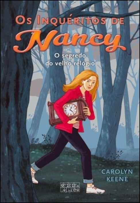Os Inquéritos de Nancy - O Segredo do Velho Relógio