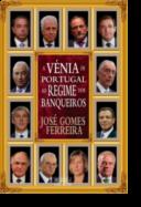 A Vénia de Portugal ao Regime dos Banqueiros