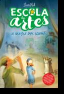 Escola das Artes 2 - A Magia dos Sonhos