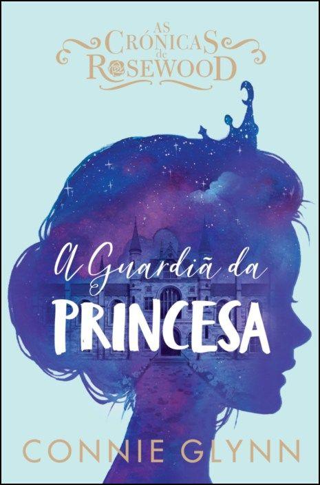A Guardiã da Princesa