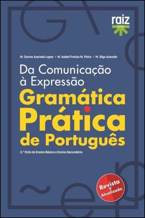 Gramática Prática de Português - 3.º Ciclo do Ensino Básico e Ensino Secundário