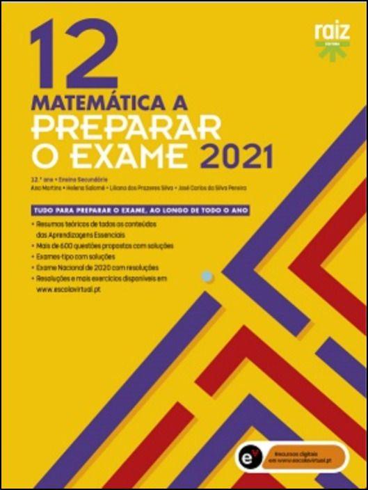 Preparar o Exame 2021  Matemática A  12.º Ano
