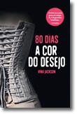 80 Dias - A Cor do Desejo