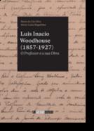Luis Inacio Woodhouse (1857-1927): o professor e a sua obra