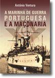 A Marinha de Guerra Portuguesa e a Maçonaria