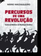 Percursos de uma Revolução: ensaio de releitura da Revolução Soviética