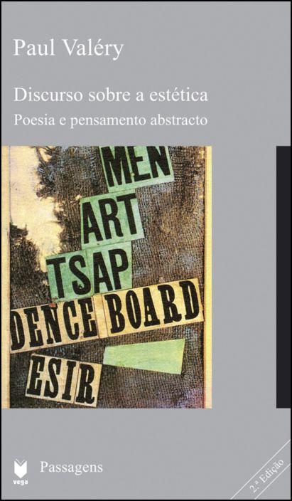 Discurso Sobre a Estética / Poesia e Pensamento Abstracto