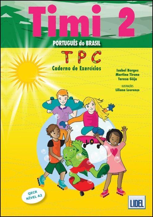 Timi 2 - Caderno de Exercícios - Português do Brasil