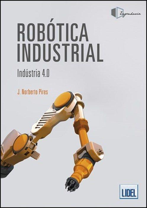 Robótica Industrial - Indústria 4.0
