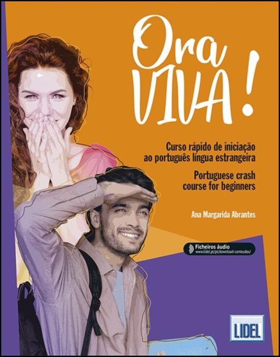 Ora Viva! - Curso Rápido de Iniciação ao Português Língua Estrangeira / Portuguese crash course for beginners
