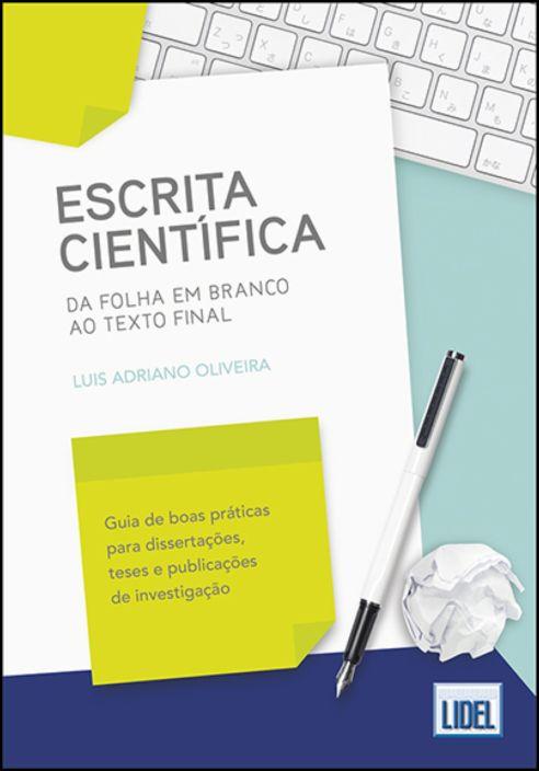Escrita Científica - Da Folha em Branco ao Texto Final