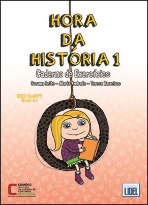 Hora da História 1 - Caderno de Exercícios