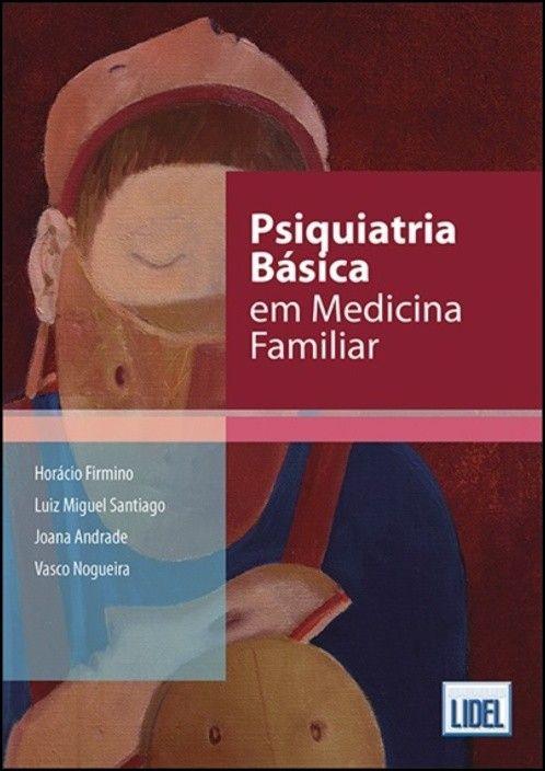 Psiquiatria Básica em Medicina Familiar