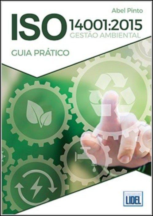 ISO 14001:2015 Gestão Ambiental - Guia Prático