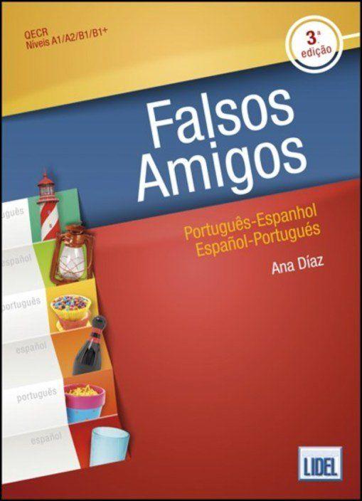 Falsos Amigos - Português-Espanhol / Español-Portugués
