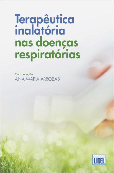 Terapêutica Inalatória nas Doenças Respiratórias
