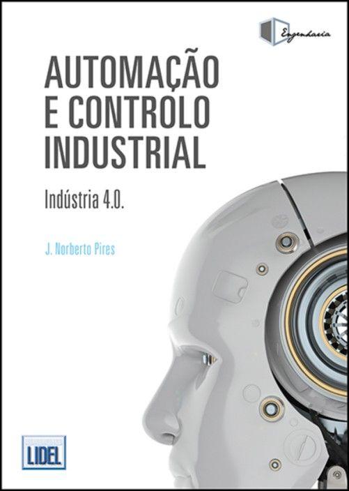 Automação e Controlo Industrial - Indústria 4.0
