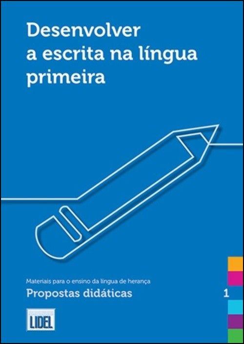 Desenvolver a Escrita na Língua Primeira