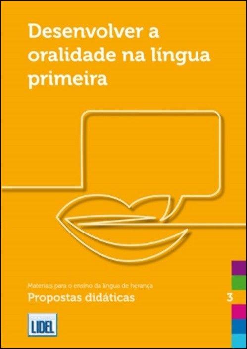 Desenvolver a Oralidade na Língua Primeira