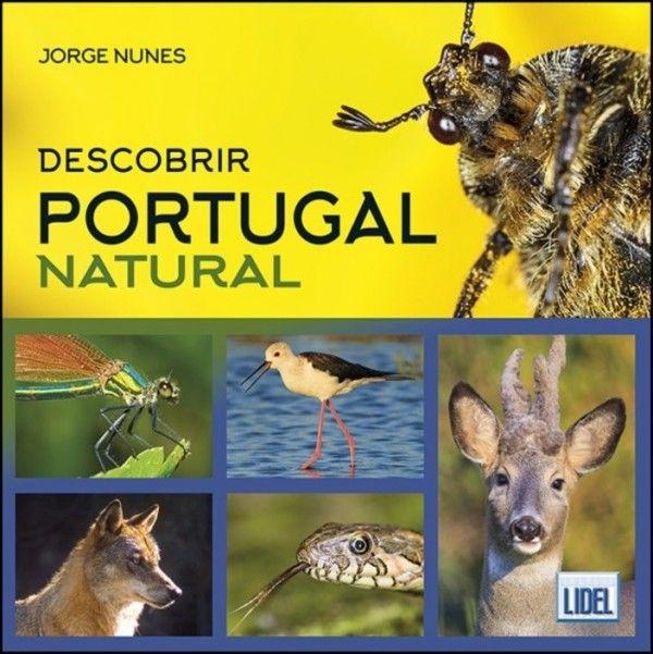 Descobrir Portugal Natural - Da Selva Urbana à Natureza Selvagem