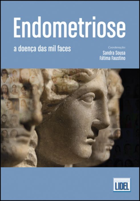 Endometriose - A Doença das Mil Faces
