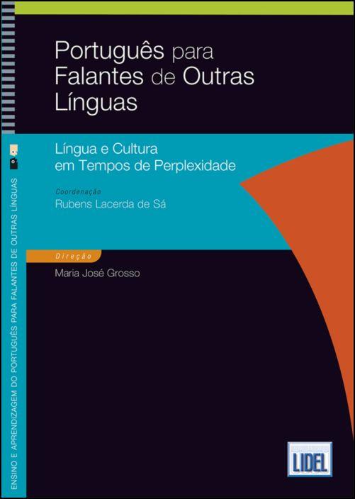 Português para Falantes de Outras Línguas - Língua e cultura em tempos de perplexidade