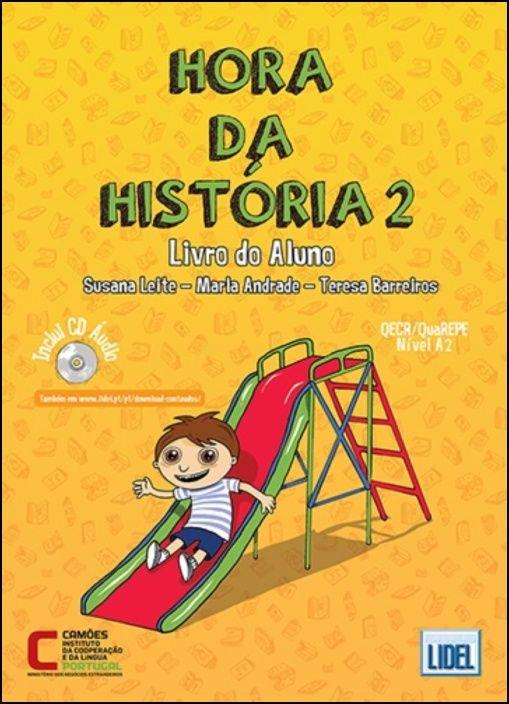 Hora da História 2 - Pack Livro do Aluno + Caderno de Exercícios